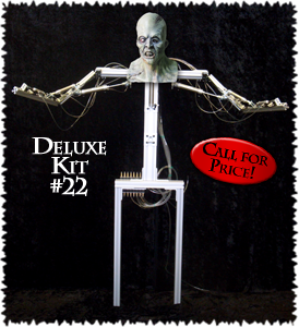 Deluxe Kit #22-Call for Price!