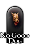 No Good Dog