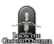 Jason the Ground Dweller
